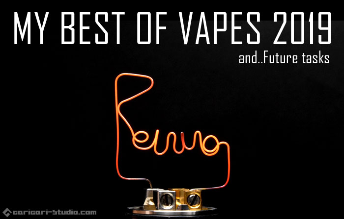 MY BEST OF VAPES 2019!&今後の方向性について話をする忘年会